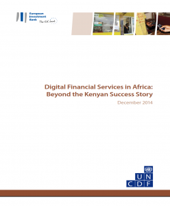 Digital Financial Services in Africa: Beyond the Kenyan Success Story